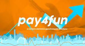 Pay4Fun, e-wallet, a aposta Brasileira